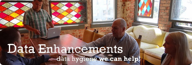 Data Enhancements - Data Hygiene We Can Help